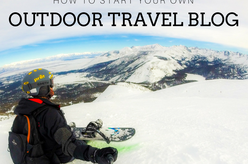 Start an outdoor travel blog